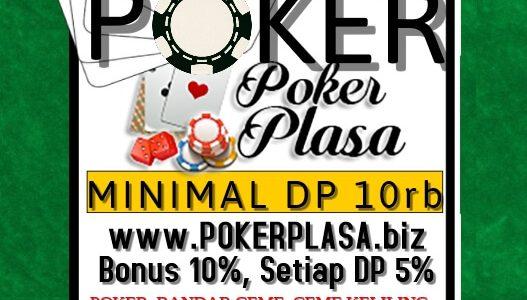Pokerplasa Agen Judi Terbaik dari Indonesia