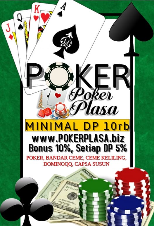 "Pokerplasa Agen Judi Terbaik dari Indonesia ""width ="" 494 ""height ="" 726 ""srcset ="" http://www.pokeronlineterpercaya.com/wp-content/uploads/2018/08/Pokerplasa-Agen-Judi-Terbaik-di- Indonesia.jpg 527w, http://www.pokeronlineterpercaya.com/wp-content/uploads/2018/08/Pokerplasa-Agen-Judi-Terbaik-di-Indonesia-204x300.jpg 204w ""sizes ="" (lebar maksimal: 494px) 100vw, 494px"